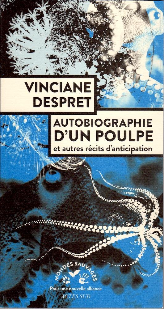 Autobiografia unei caracatițe și alte povestiri de anticipație de Vinciane Despret