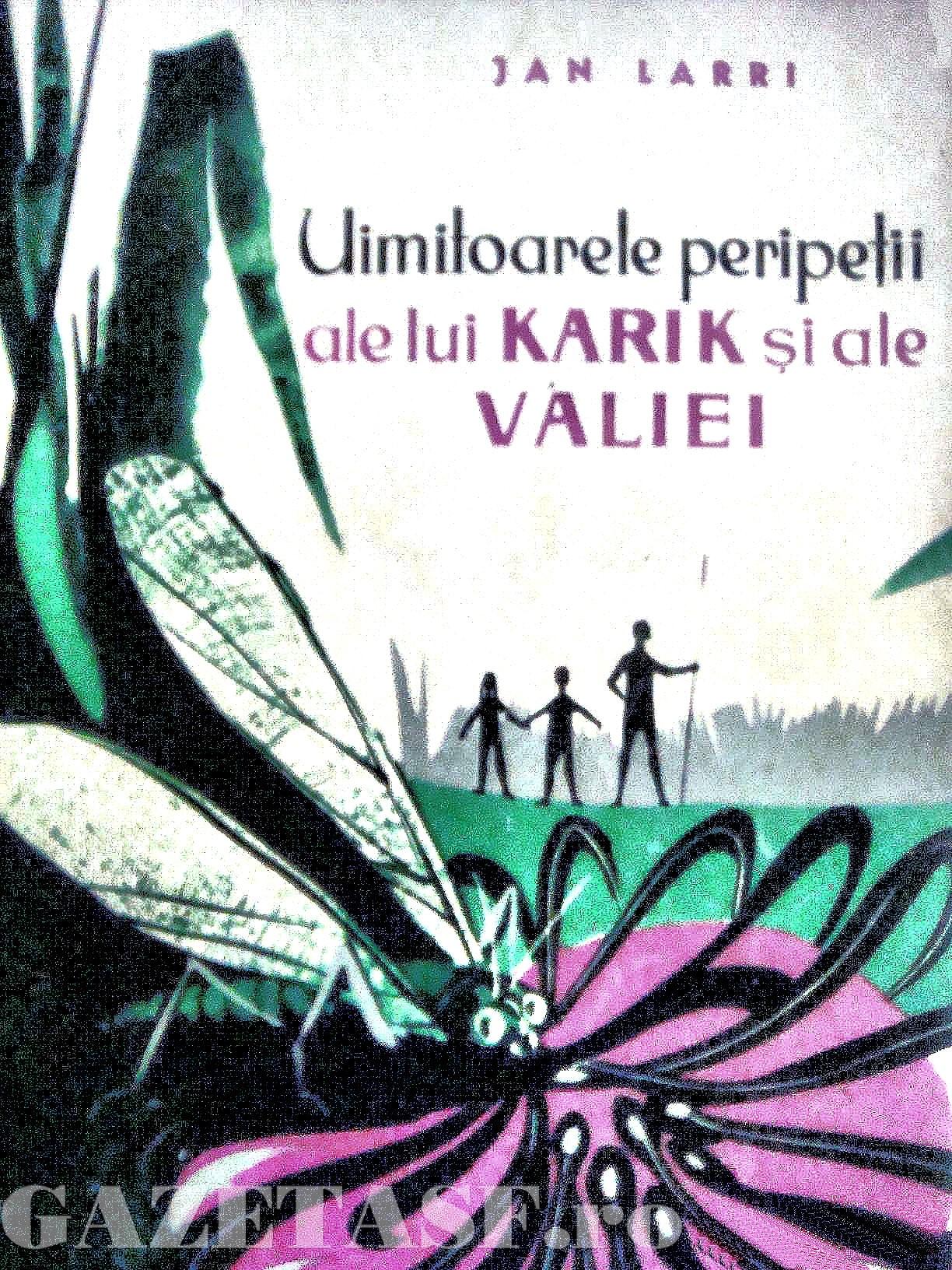 Jan Larri - Uimitoarele peripetii ale lui Karik si ale Valiei [1960]