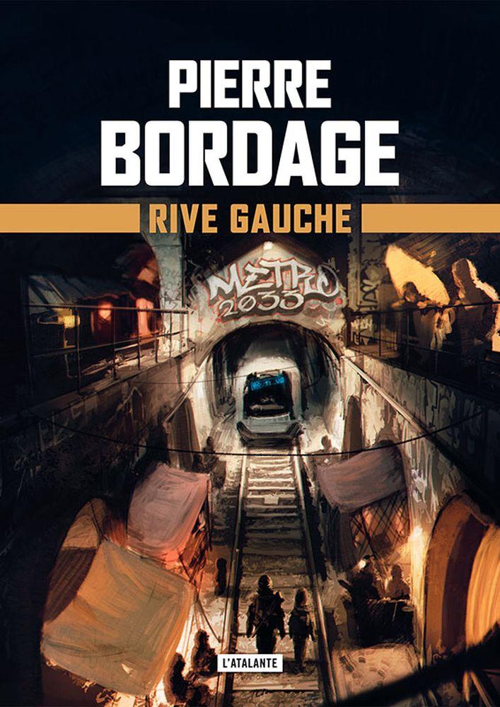 02 Pierre BORDAGE, Rive gauche (L'Atalante)