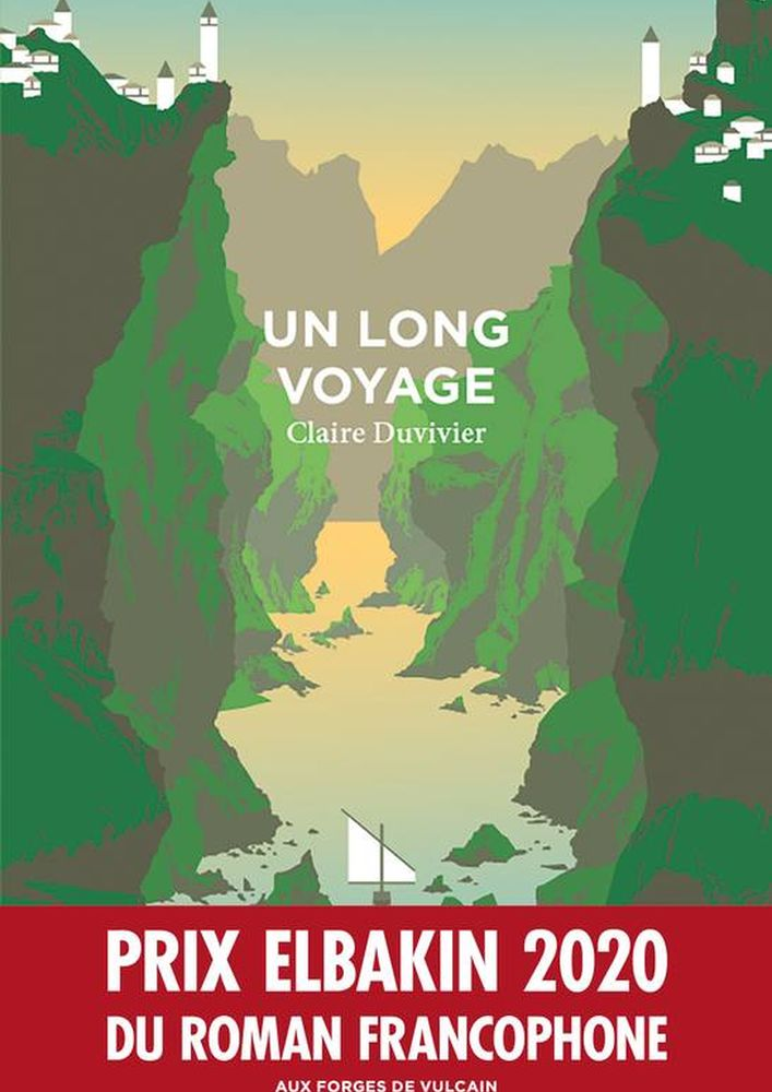 03 Claire DUVIVIER, Un long voyage (Aux Forges de Vulcain)