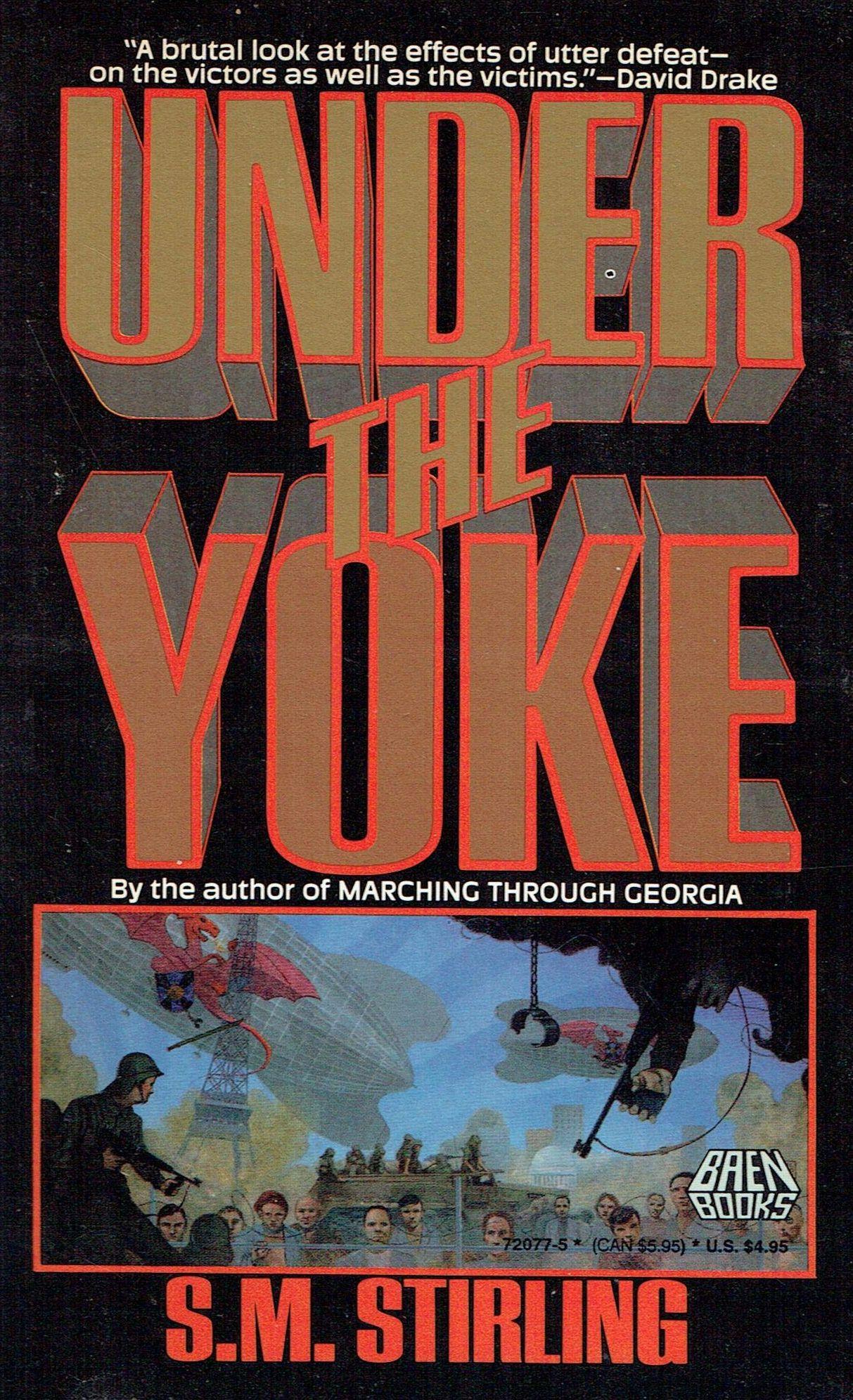 Under the Yoke, 1989