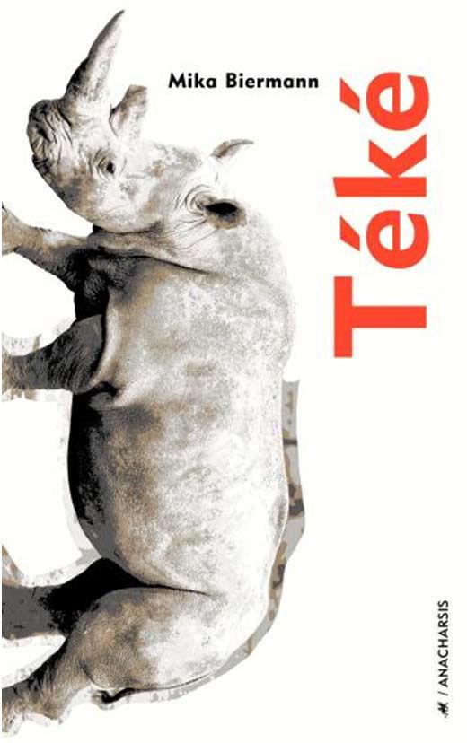 03 Mika BIERMANN Téké, coll. Fictions (roman, première édition)