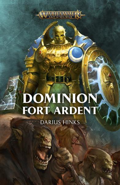 07 Darius HINKS Dominion Fort Ardent, coll. Warhammer - L'Âge des Légendes (roman, première édition)
